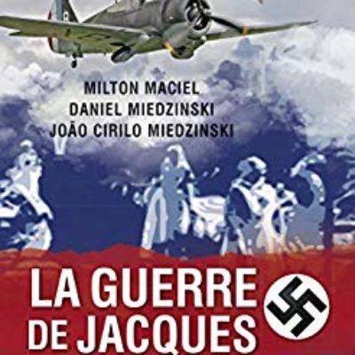 La Guerre de Jacques: Acadêmico Milton Maciel lança livro em francês