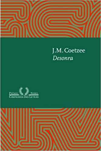 """Ac. Rodrigo leu """"Desonra"""", de J.M.Coetzee"""